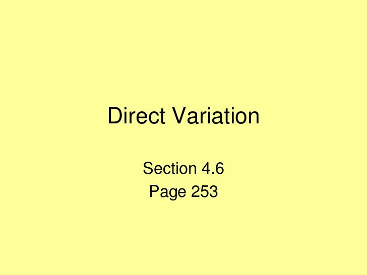 Direct Variation   Section 4.6    Page 253