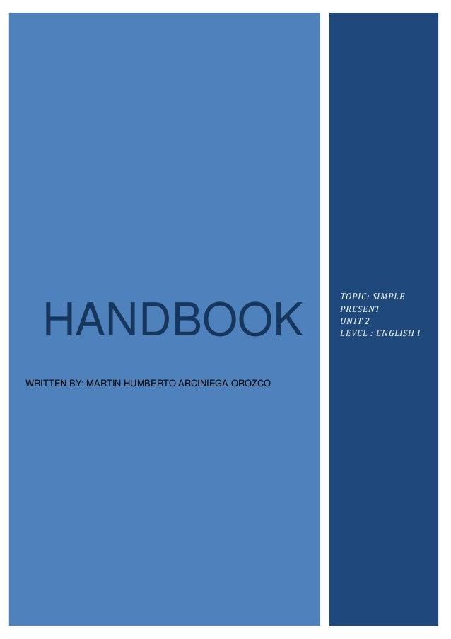 TOPIC: SIMPLE  HANDBOOK                                               PRESENT                                             ...