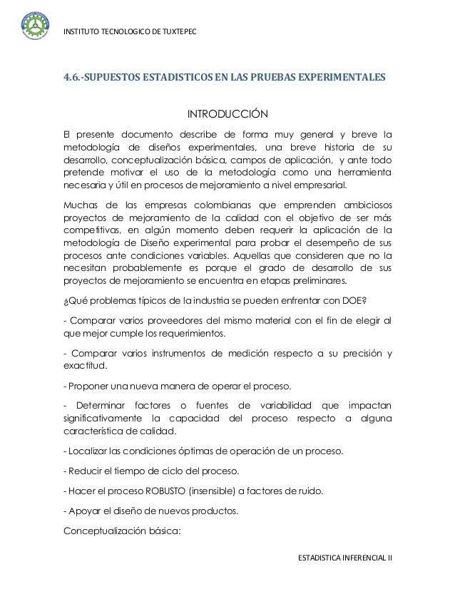INSTITUTO TECNOLOGICO DE TUXTEPEC4.6.-SUPUESTOS ESTADISTICOS EN LAS PRUEBAS EXPERIMENTALES                              IN...