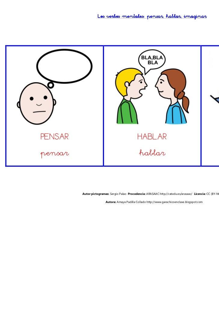 hablar,                   Los verbos mentales: pensar, hablar, imaginarPENSAR                                          HAB...