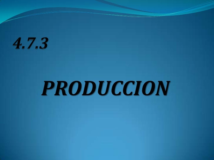 PRODUCCION