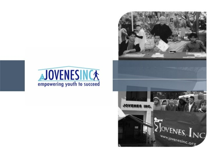 Jovenes, IncEmpowering Youth to Succeed