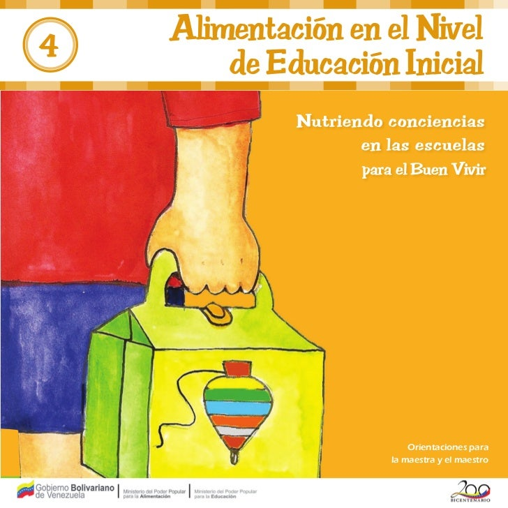 4    Alimentación en el Nivel        de Educación Inicial                        Orientaciones para                    la ...