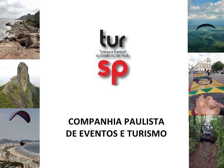 COMPANHIA PAULISTA DE EVENTOS E TURISMO