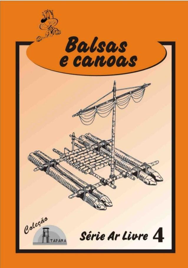 1SÉRIE AR LIVRE - 4 BALSAS E CANOAS Produzido pela UEB/RS - Edição Impressa: Gestão 2001/2003 - Edição Digital: Gestão 200...