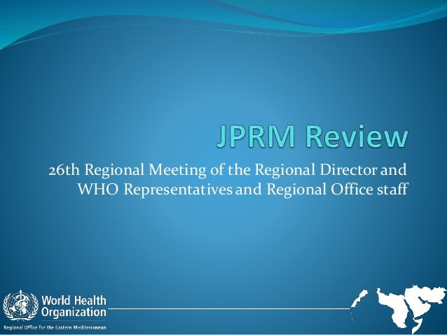 26th Regional Meeting of the Regional Director and WHO Representatives and Regional Office staff