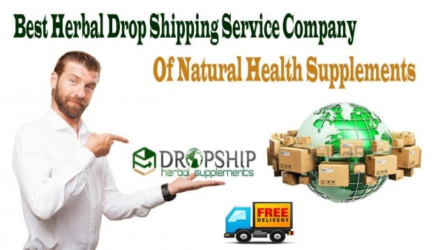 Best Herbal Drop Shipping Service Company Of Natural. Online Degree Health Information Management. Family Attorney Houston Tx P A L S Certified. Mysql Remote Connection Dallas Movers Reviews. Jolivette Birth Control Pacific Mortgage Group