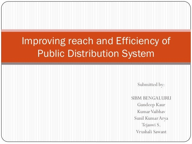 Submitted by: SIBM BENGALURU Gundeep Kaur KumarVaibhav Sunil KumarArya Tejaswi S. Vrushali Sawant Improving reach and Effi...