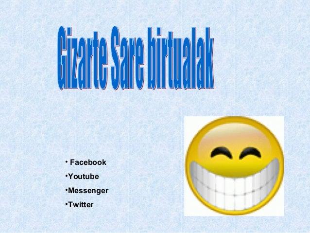 • Facebook•Youtube•Messenger•Twitter