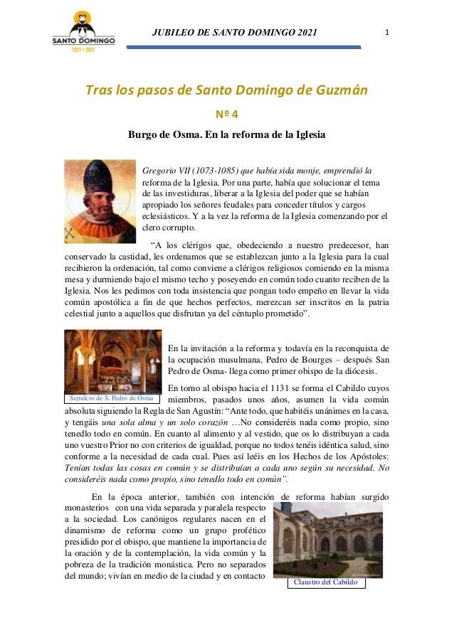 JUBILEO DE SANTO DOMINGO 2021 1 Sepulcro de S. Pedro de Osma Claustro del Cabildo Tras los pasos de Santo Domingo de Guzmá...