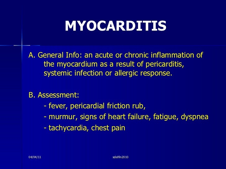 MYOCARDITIS  <ul><li>A. General Info: an acute or chronic inflammation of the myocardium as a result of pericarditis, syst...