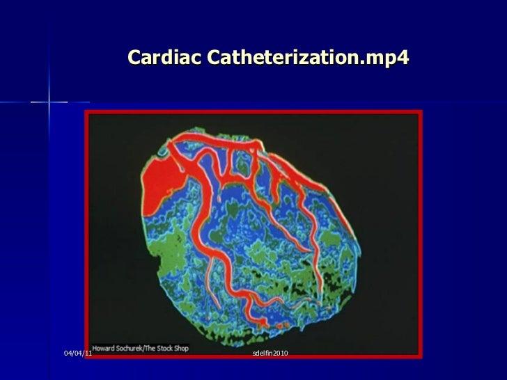 Cardiac Catheterization.mp4 04/04/11 sdelfin2010