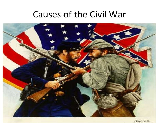4. causes of the civil war