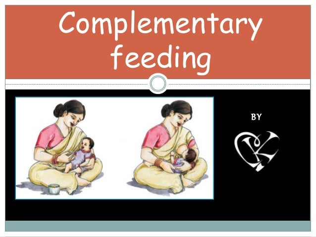 BY Complementary feeding