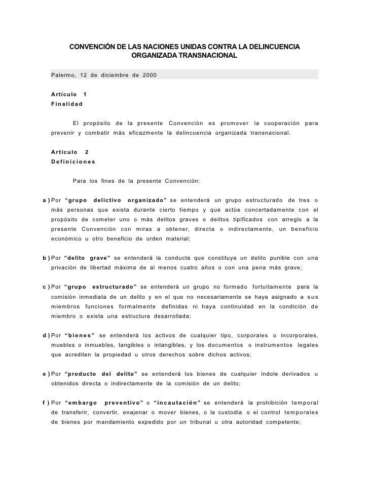 CONVENCIÓN DE LAS NACIONES UNIDAS CONTRA LA DELINCUENCIA                         ORGANIZADA TRANSNACIONAL    Palermo, 12 d...
