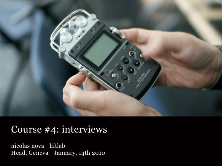 Course #4: interviews nicolas nova | liftlab Head, Geneva | January, 14th 2010