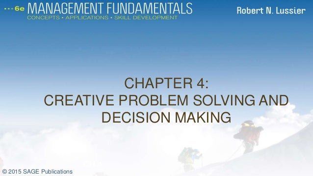 problem solving and decision making case studies The descriptive theory of problem solving and decision making is centrally in this case, what it is rational the study of decision making and problem solving.