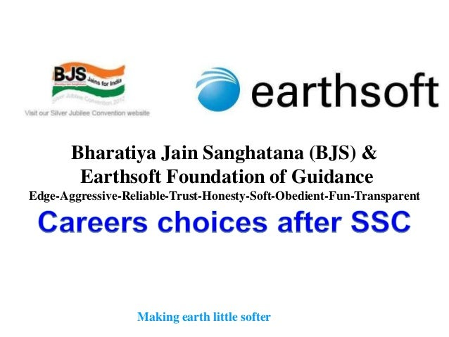 Bharatiya Jain Sanghatana (BJS) &        Earthsoft Foundation of GuidanceEdge-Aggressive-Reliable-Trust-Honesty-Soft-Obedi...