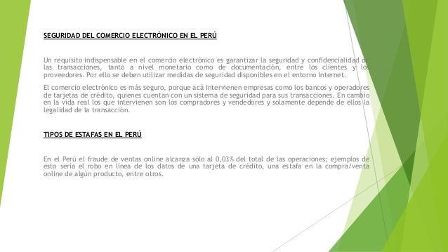 SEGURIDAD DEL COMERCIO ELECTRÓNICO EN EL PERÚ Un requisito indispensable en el comercio electrónico es garantizar la segur...
