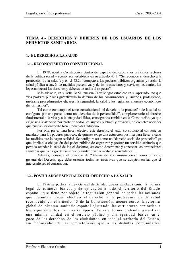 Legislación y Ética profesional                                             Curso 2003-2004TEMA 4.- DERECHOS Y DEBERES DE ...