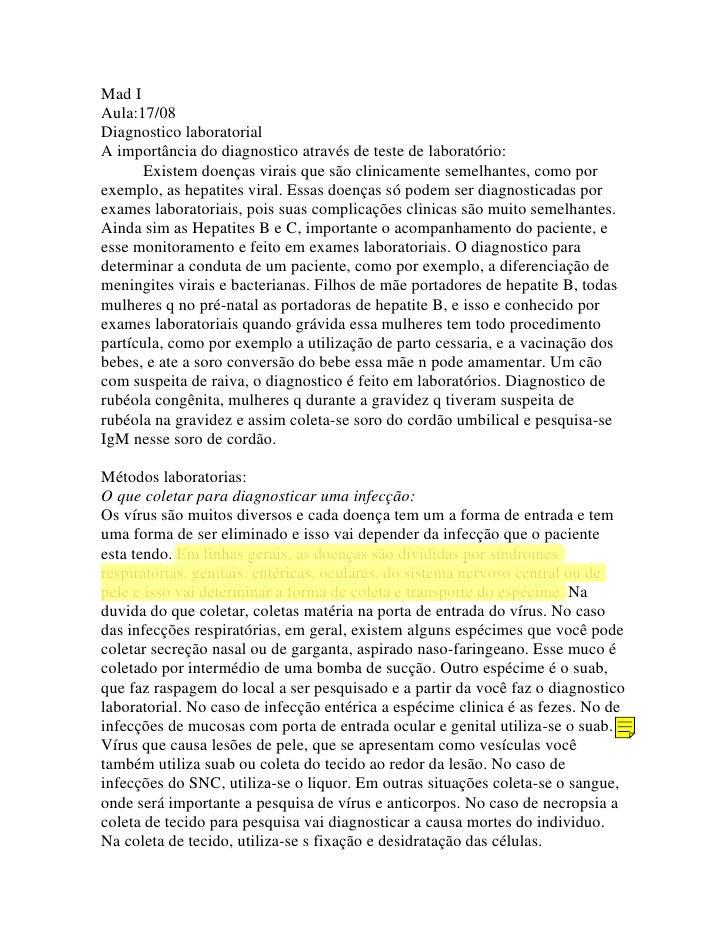 Mad I Aula:17/08 Diagnostico laboratorial A importância do diagnostico através de teste de laboratório:        Existem doe...
