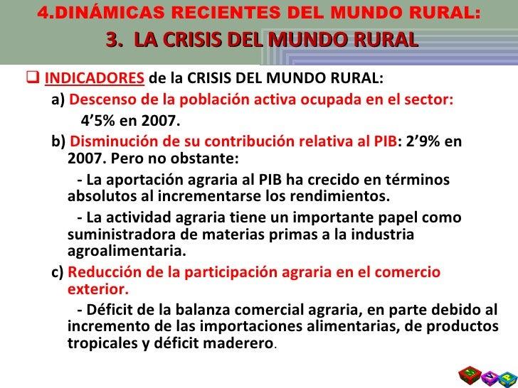 <ul><li>INDICADORES  de la CRISIS DEL MUNDO RURAL: </li></ul><ul><ul><li>a)  Descenso de la población activa ocupada en el...