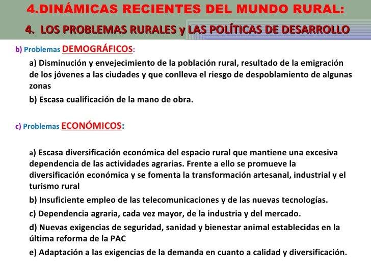 <ul><li>b)  Problemas  DEMOGRÁFICO S : </li></ul><ul><li>a) Disminución y envejecimiento de la población rural, resultado ...
