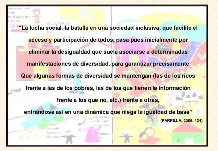 """""""La lucha social, la batalla en una sociedad inclusiva, que facilite el   acceso y participación de todos, pasa pues inici..."""