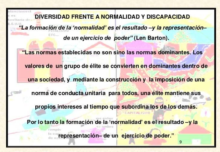 """DIVERSIDAD FRENTE A NORMALIDAD Y DISCAPACIDAD""""La formación de la """"normalidad"""" es el resultado –y la representación–       ..."""