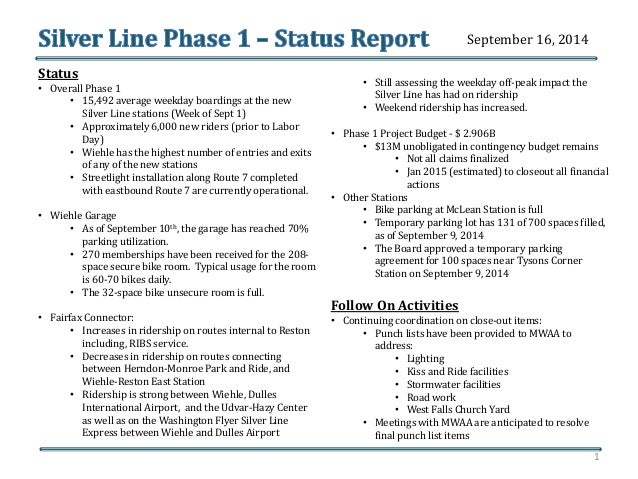 Status  • Overall Phase 1  • 15,492 average weekday boardings at the new  Silver Line stations (Week of Sept 1)  • Approxi...
