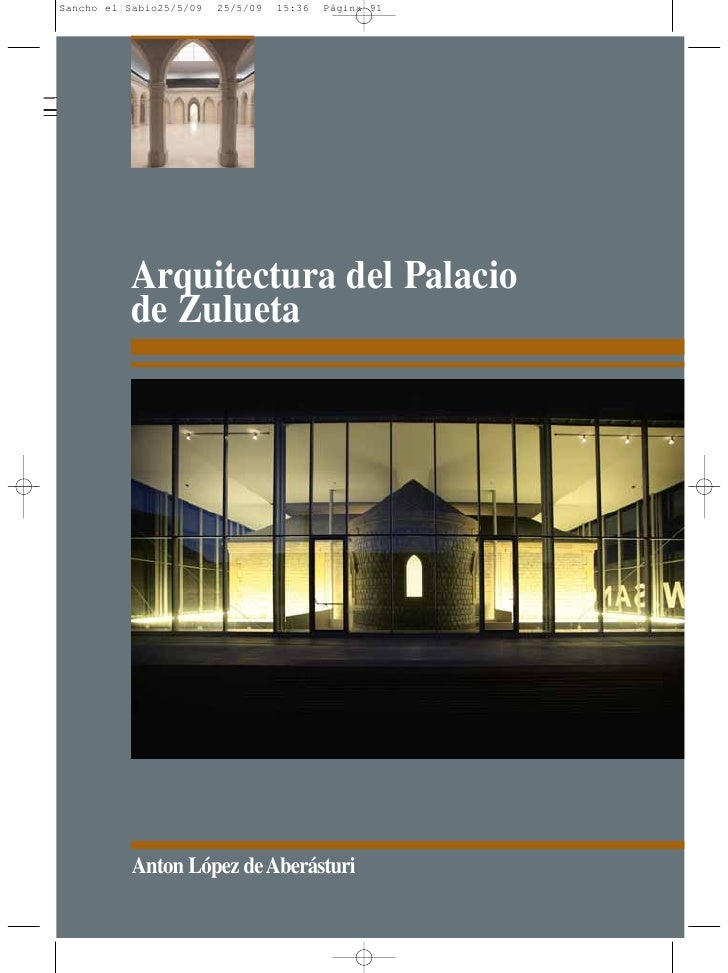 Arquitectura del Palacio de Zulueta     Anton López de Aberásturi