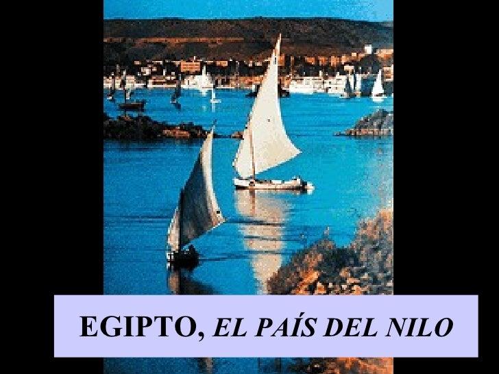 EGIPTO,  EL PAÍS DEL NILO