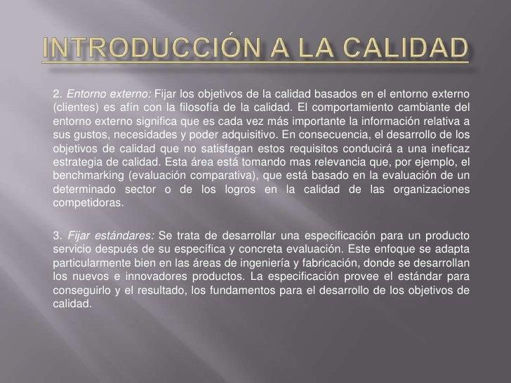 Introducción a la Calidad<br />2. Entorno externo: Fijar los objetivos de la calidad basados en el entorno externo (client...