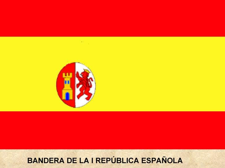 BANDERA DE LA I REPÚBLICA ESPAÑOLA