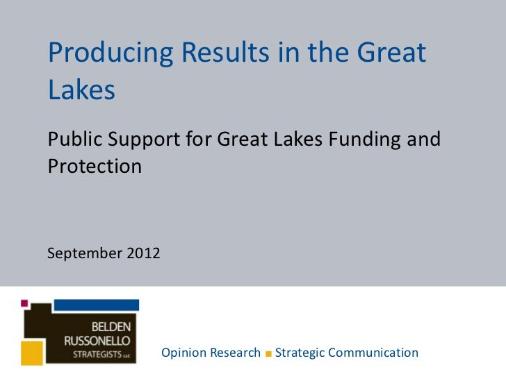 Producing Results in the GreatLakesPublic Support for Great Lakes Funding andProtectionSeptember 2012                 Opin...