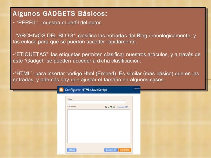 """<ul><li>Algunos GADGETS Básicos: </li></ul><ul><li>-  """"PERFIL"""": muestra el perfil del autor. </li></ul><ul><li>- """"ARCHIVOS..."""
