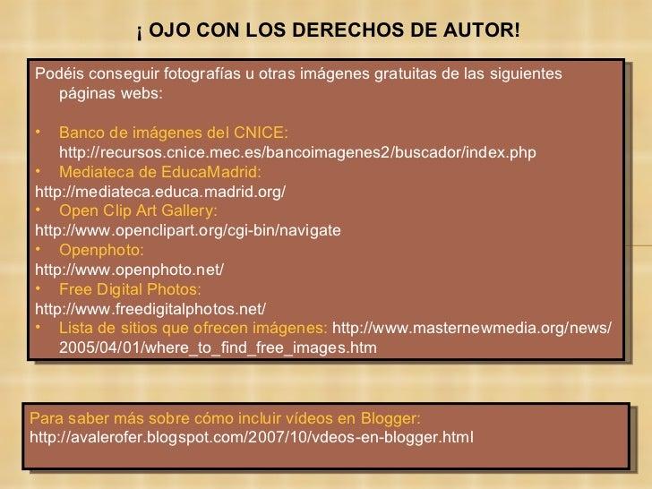 <ul><li>Podéis conseguir fotografías u otras imágenes gratuitas de las siguientes páginas webs: </li></ul><ul><li>Banco de...