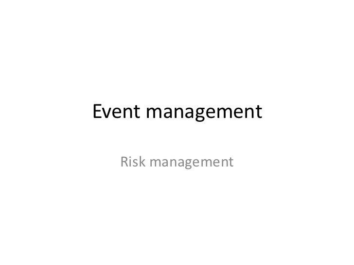 Event management  Risk management
