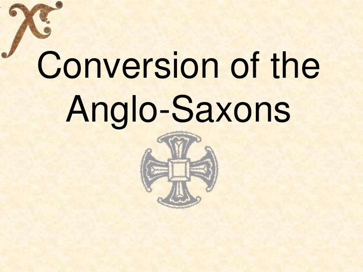 Conversion of the Anglo-Saxons