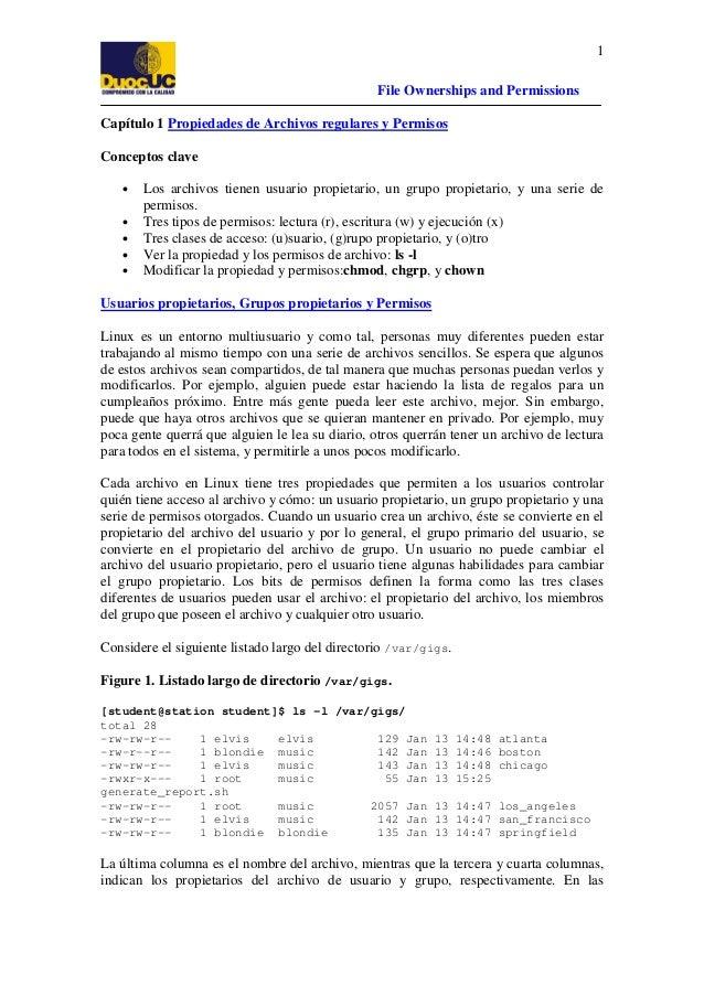1 File Ownerships and Permissions Capítulo 1 Propiedades de Archivos regulares y Permisos Conceptos clave • • • • •  Los a...