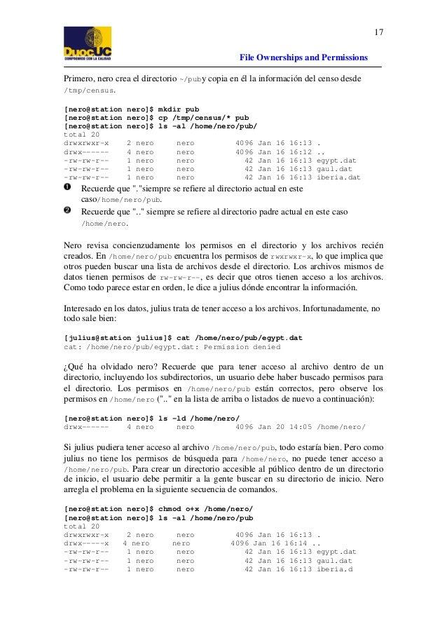 17 File Ownerships and Permissions Primero, nero crea el directorio ~/puby copia en él la información del censo desde /tmp...