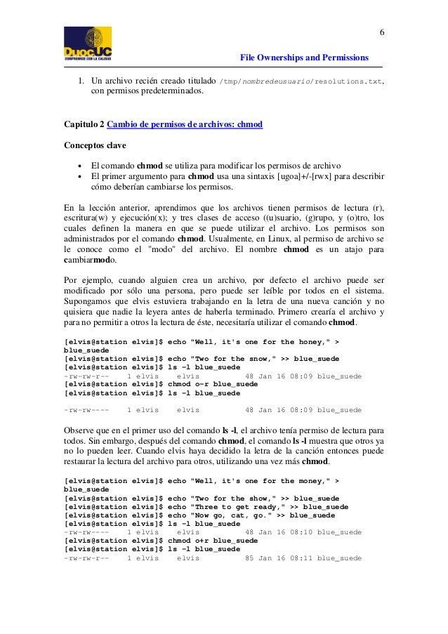 6 File Ownerships and Permissions 1. Un archivo recién creado titulado /tmp/nombredeusuario/resolutions.txt, con permisos ...