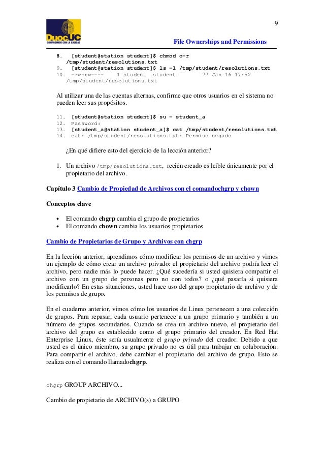 9 File Ownerships and Permissions 8.  [student@station student]$ chmod o-r /tmp/student/resolutions.txt 9. [student@statio...
