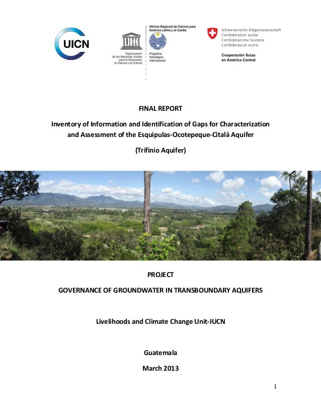 FINAL REPORT Inventory of Information and Identification of Gaps for Characterization and Assessment of the Esquipulas-Oco...