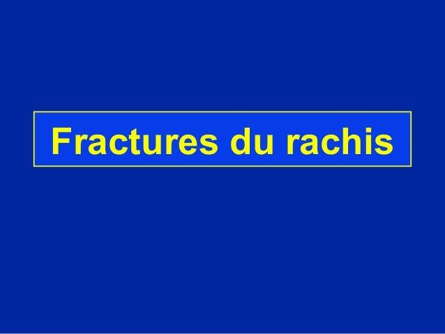 Fractures du rachis