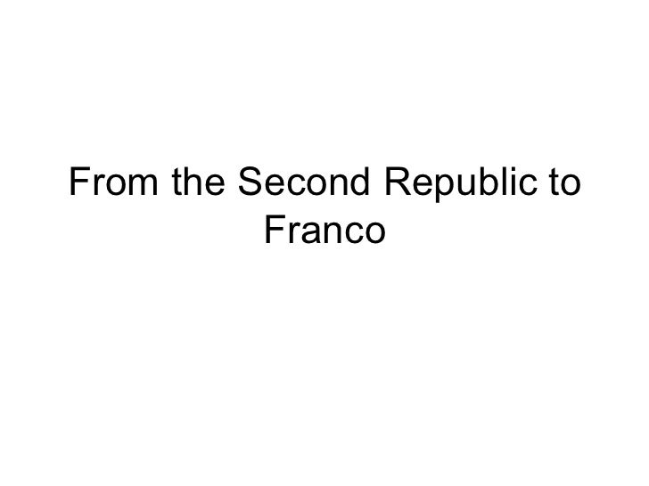 From the Second Republic to Franco