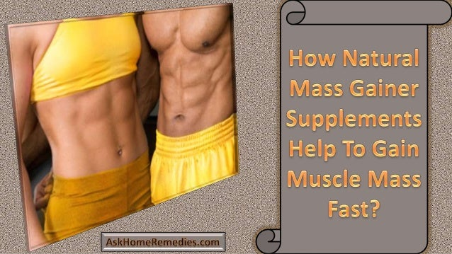 • At present, there are several ways available to improve the natural weight of body. • Let's see here how natural mass ga...