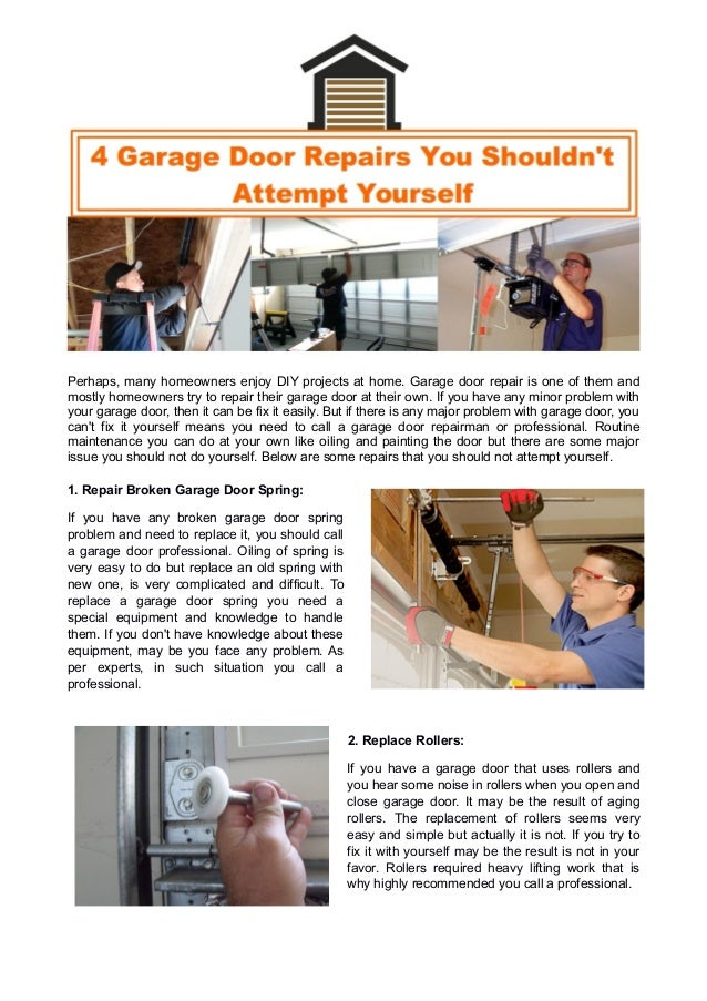 Perhaps, many homeowners enjoy DIY projects at home. Garage door repair is one of them and mostly homeowners try to repair...