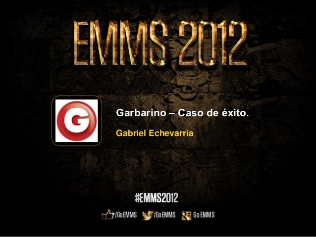 Garbarino – Caso de éxito.Gabriel Echevarria