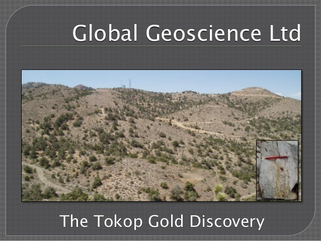 Global Geoscience Ltd  The Tokop Gold Discovery